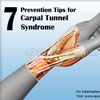 7 Prevention Tips for Carpal Tunnel Syndrome