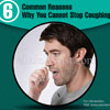 6 Common Reasons Why You Cannot Stop Coughing