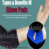 Types & Benefits Of Elbow Pads