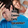 What Causes Early Ejaculation?|Home & Herbal Remedies For Premature Ejaculation