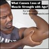 What Causes Loss of Muscle Strength with Age & Ways to Retain it?
