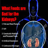 What Foods are Bad for the Kidneys?