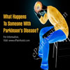 What Happens To Someone With Parkinson's Disease?
