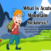 What is Acute Mountain Sickness: Causes, Symptoms, Treatment, Diagnosis