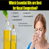 Which Essential Oils are Best for Nasal Congestion?