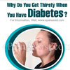 Why Do You Get Thirsty When You Have Diabetes?