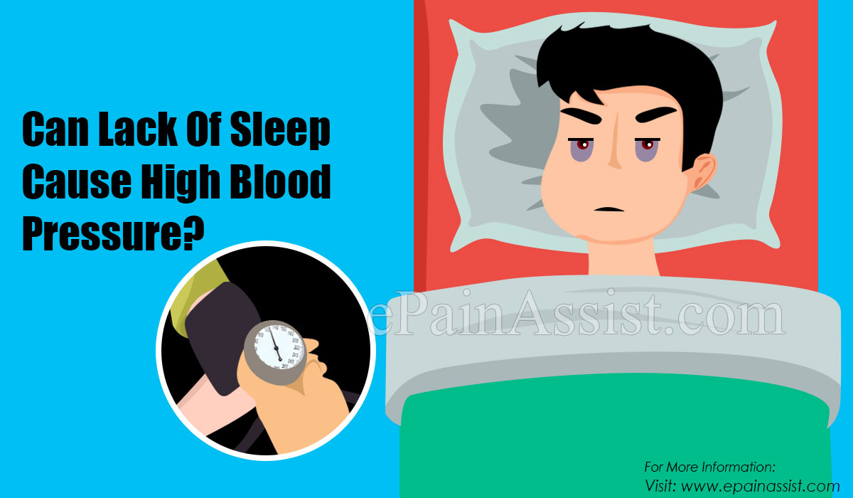 Can Lack Of Sleep Cause High Blood Pressure?
