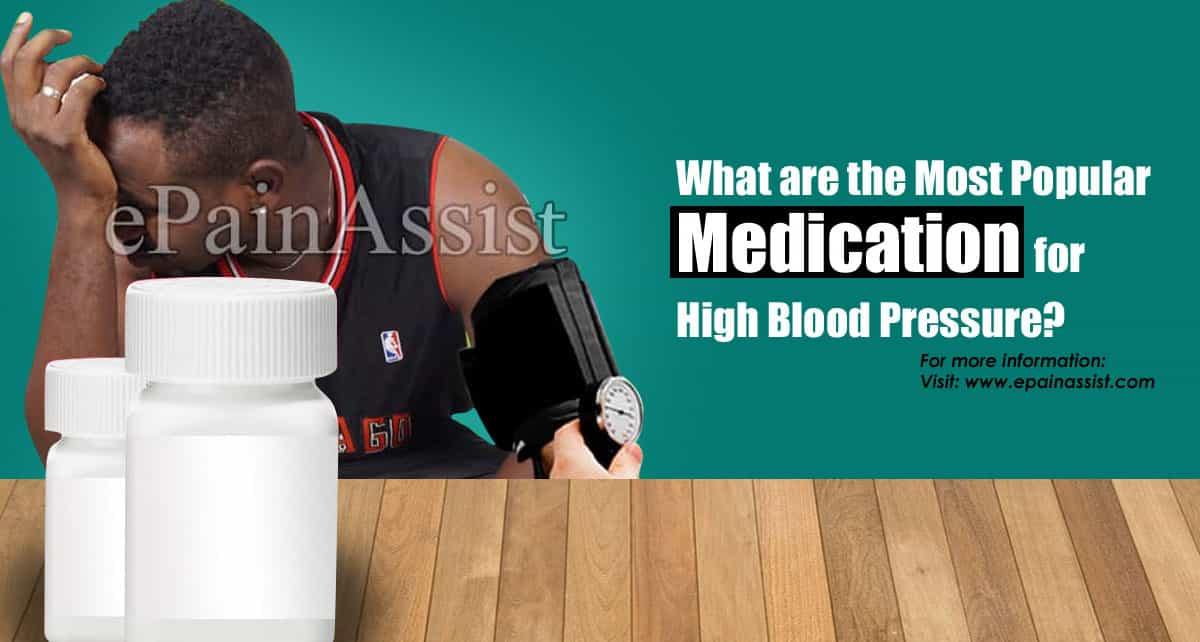 What are the Most Popular Medication for High Blood Pressure?