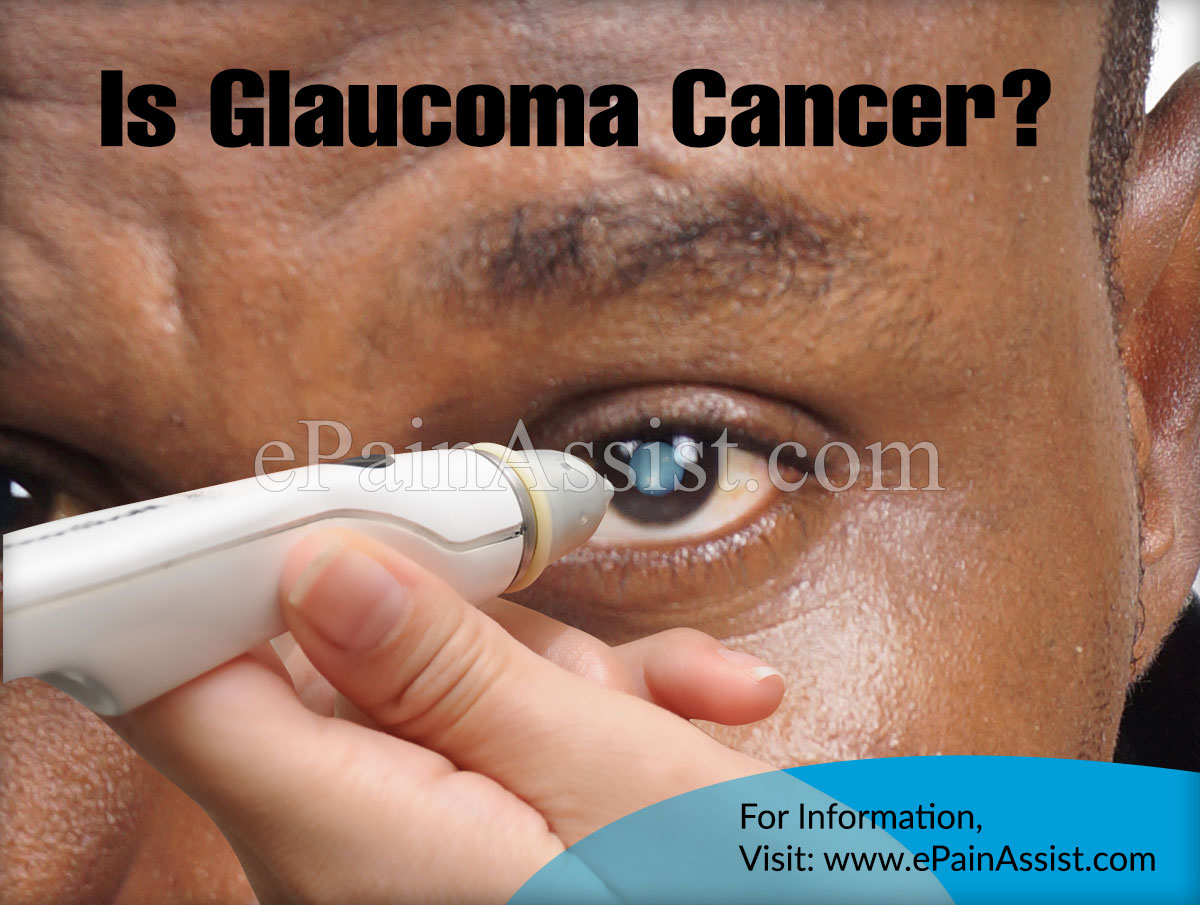 Is Glaucoma Cancer?