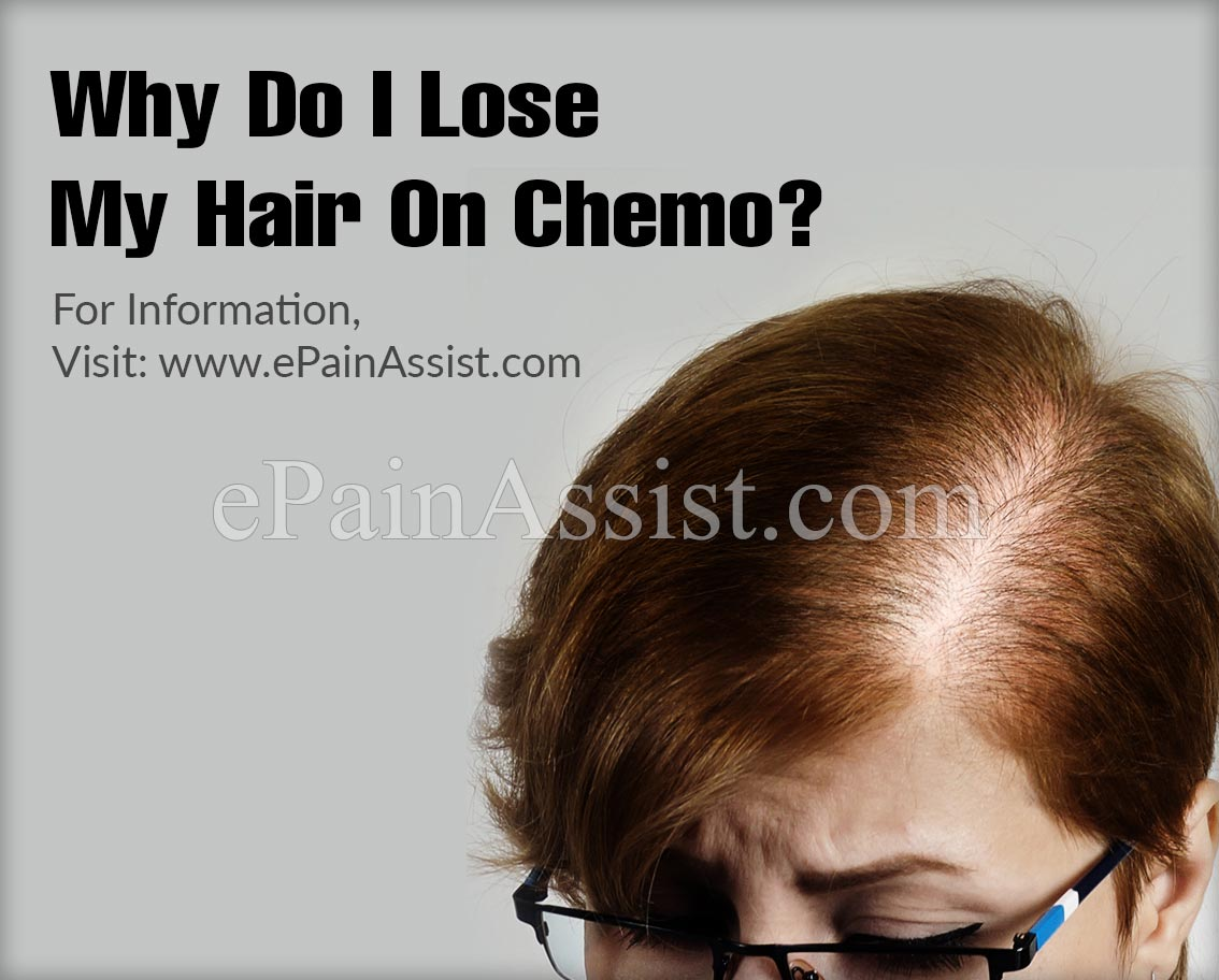 Why Do I Lose My Hair On Chemo?
