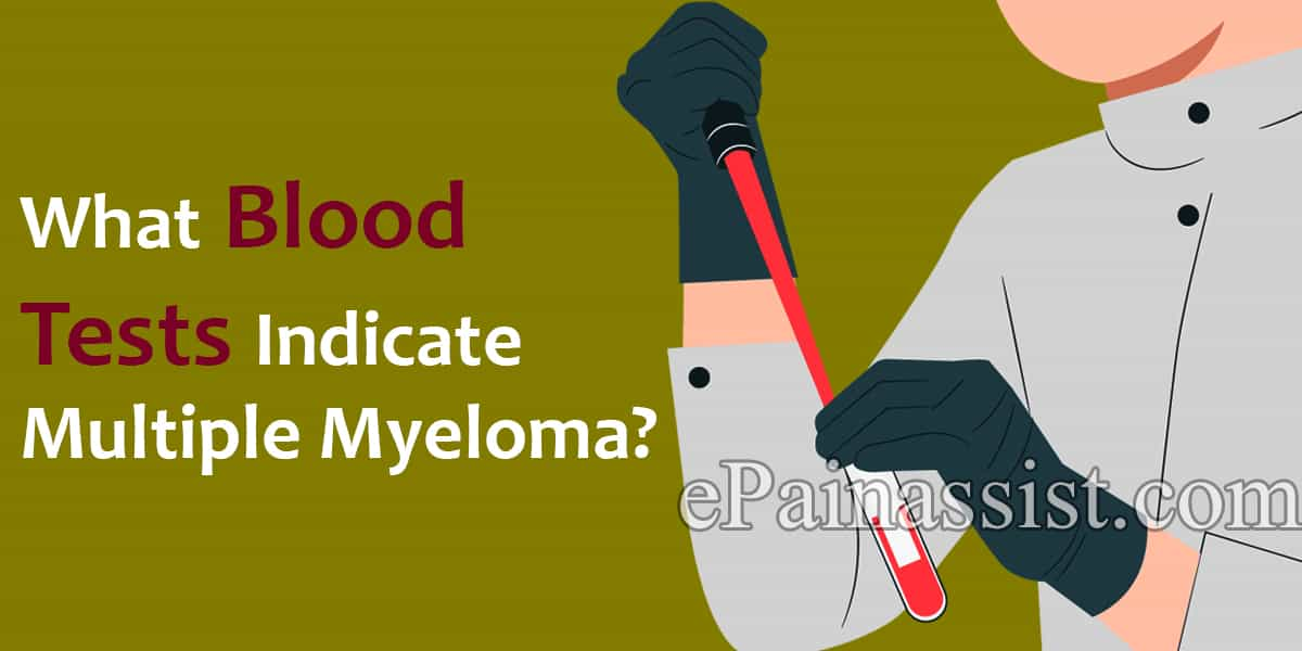 What Blood Tests Indicate Multiple Myeloma?