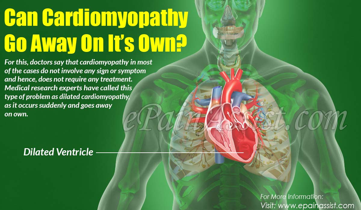 Can Cardiomyopathy Go Away On It's Own?