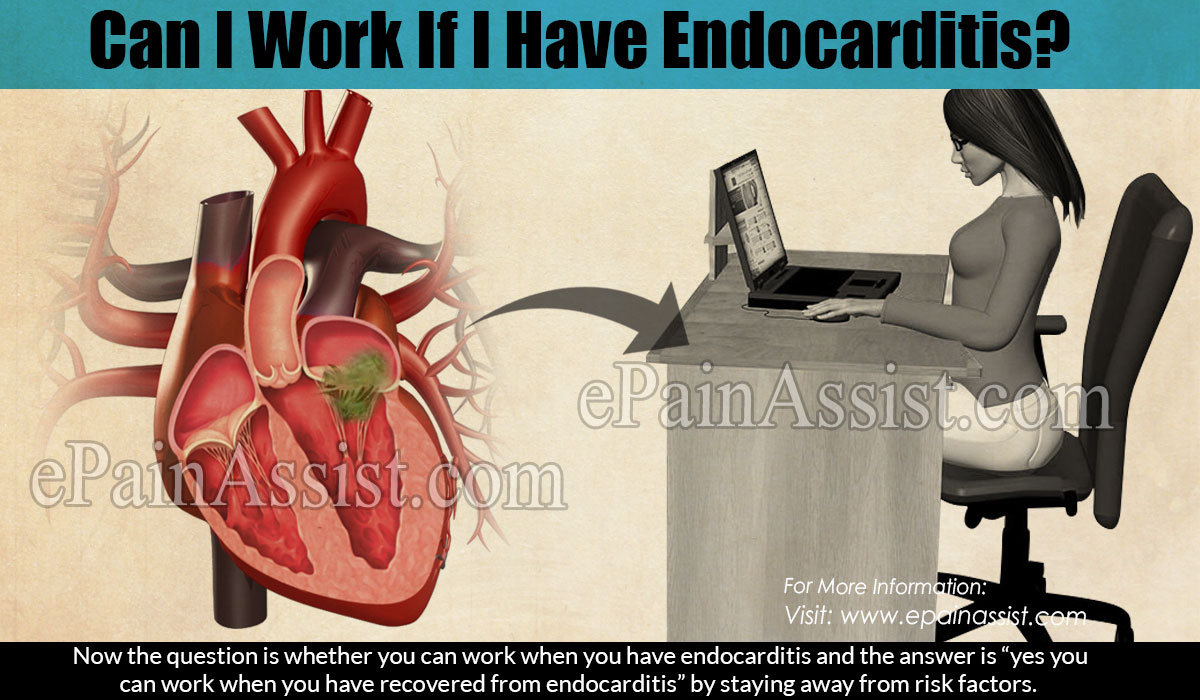 Can I Work If I Have Endocarditis?