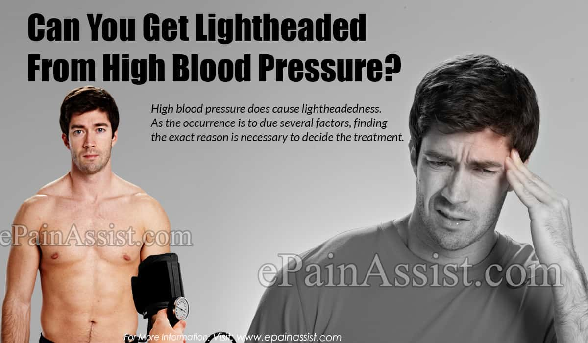 Can You Get Lightheaded From High Blood Pressure?