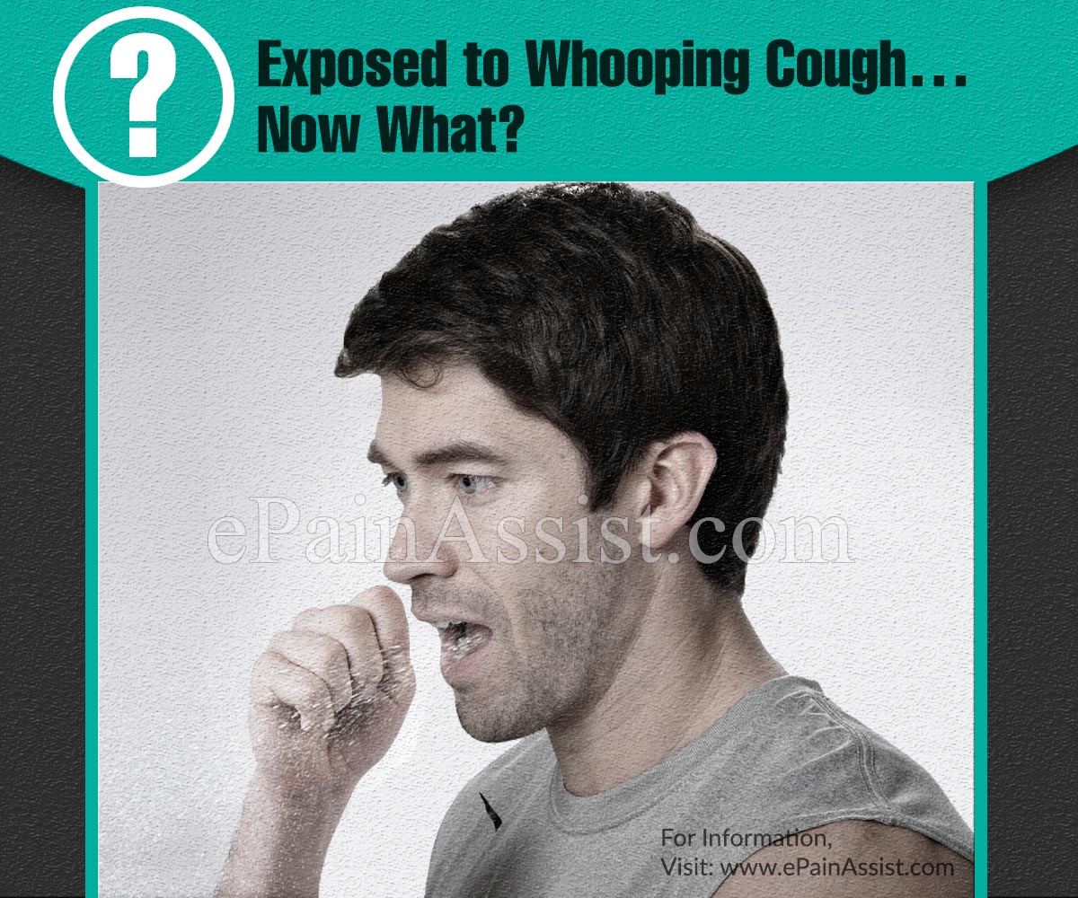 Exposed to Whooping Cough…Now What?