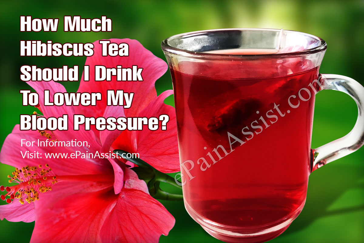 How much hibiscus tea should i drink to lower my blood pressure izmirmasajfo