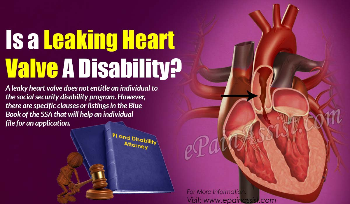 Is a Leaking Heart Valve A Disability?