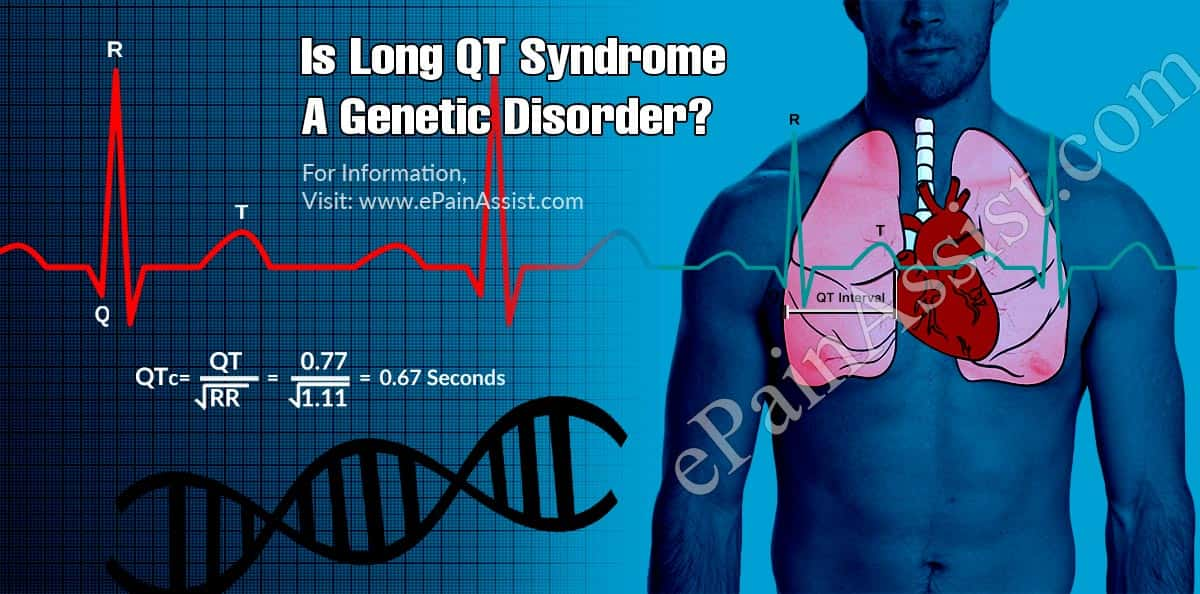 Is Long QT Syndrome A Genetic Disorder?