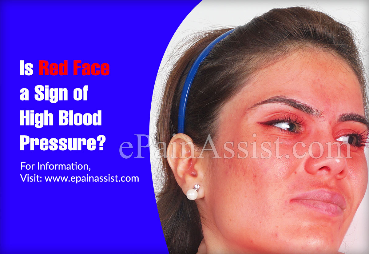 Is Red Face a Sign of High Blood Pressure?