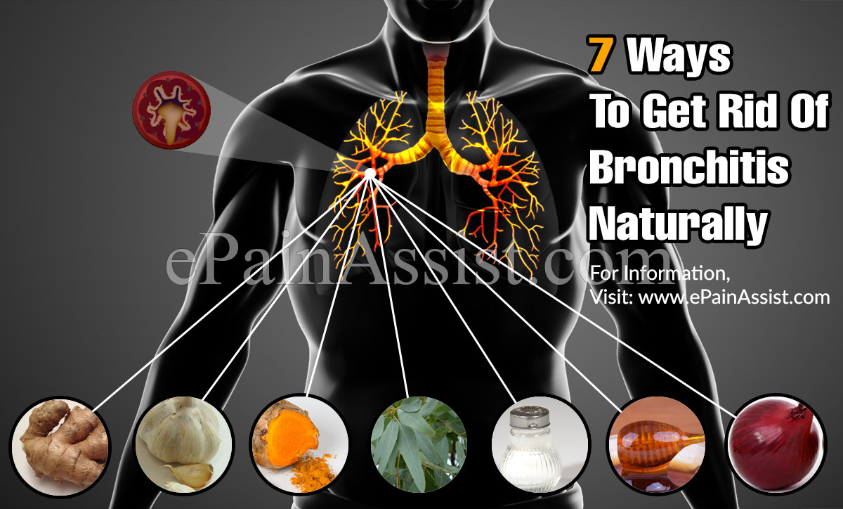 7 Ways To Get Rid Of Bronchitis Naturally