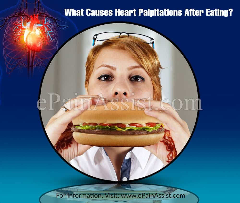 What Causes Heart Palpitations After Eating?