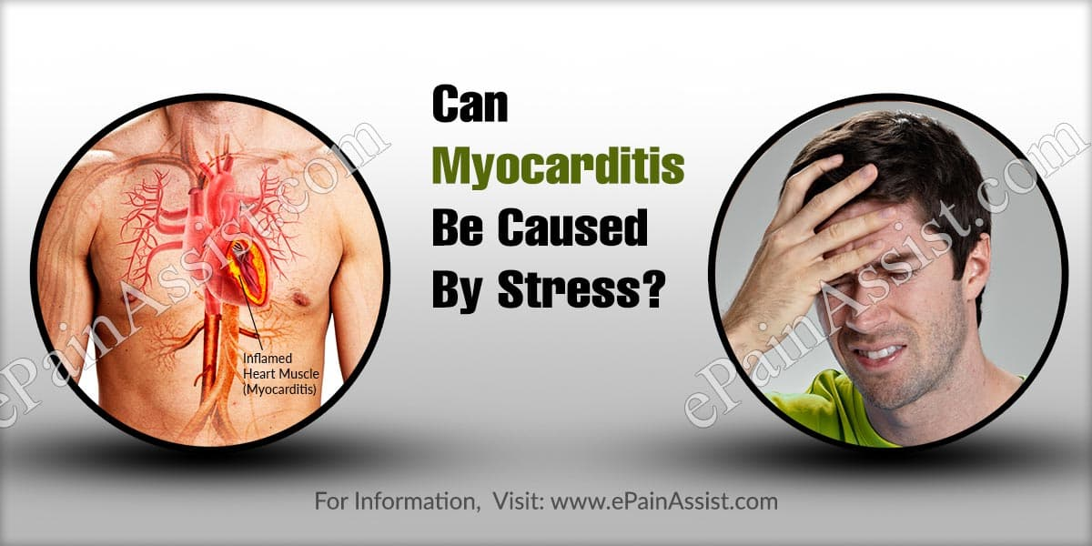 Can Myocarditis Be Caused By Stress?