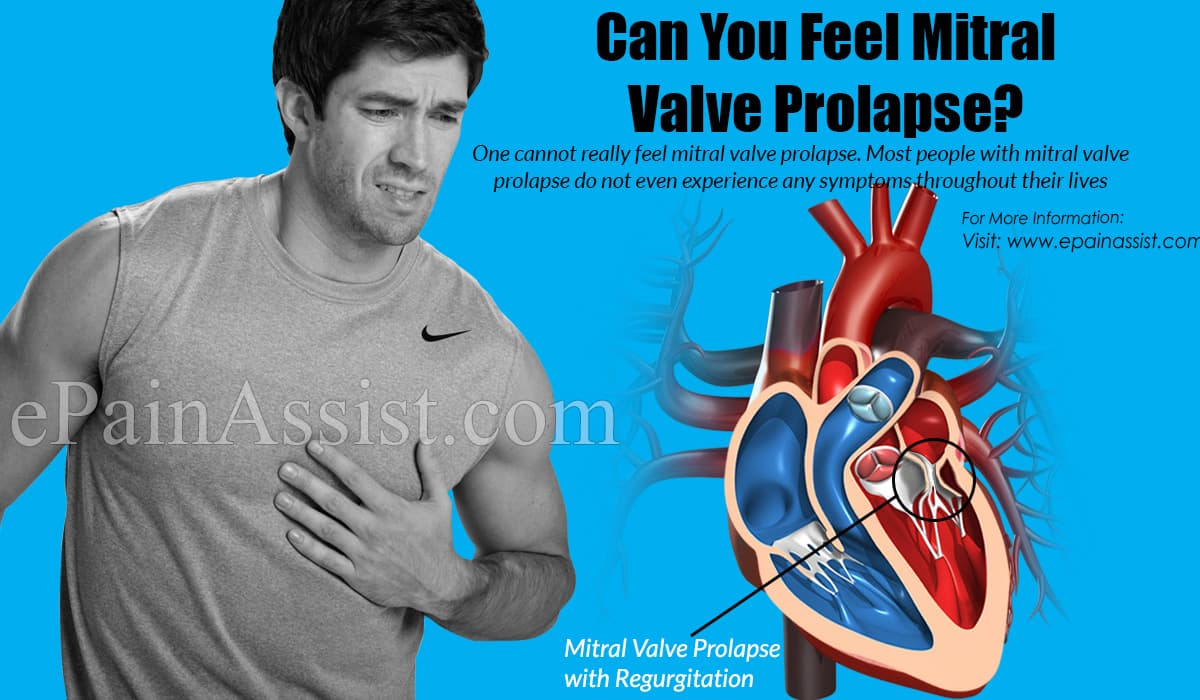 Can You Feel Mitral Valve Prolapse?