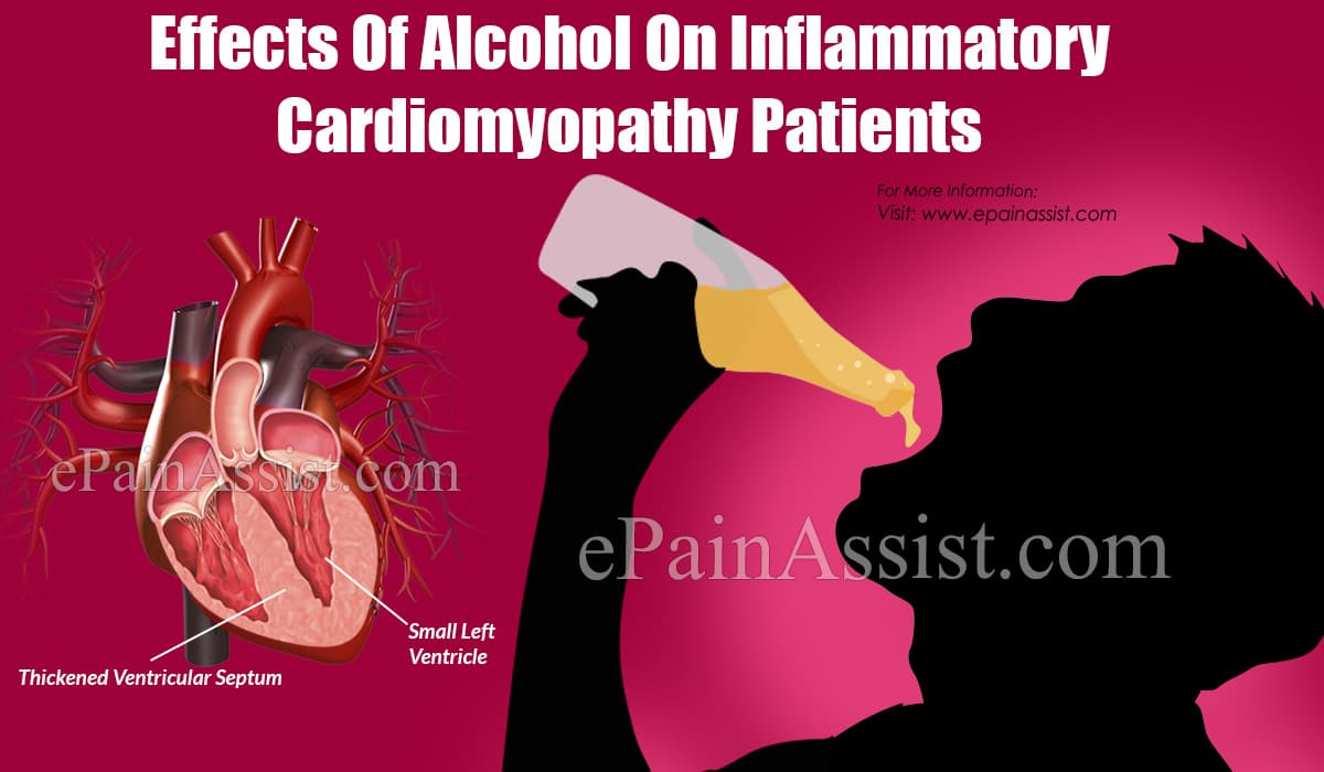 Effects Of Alcohol On Inflammatory Cardiomyopathy Patients