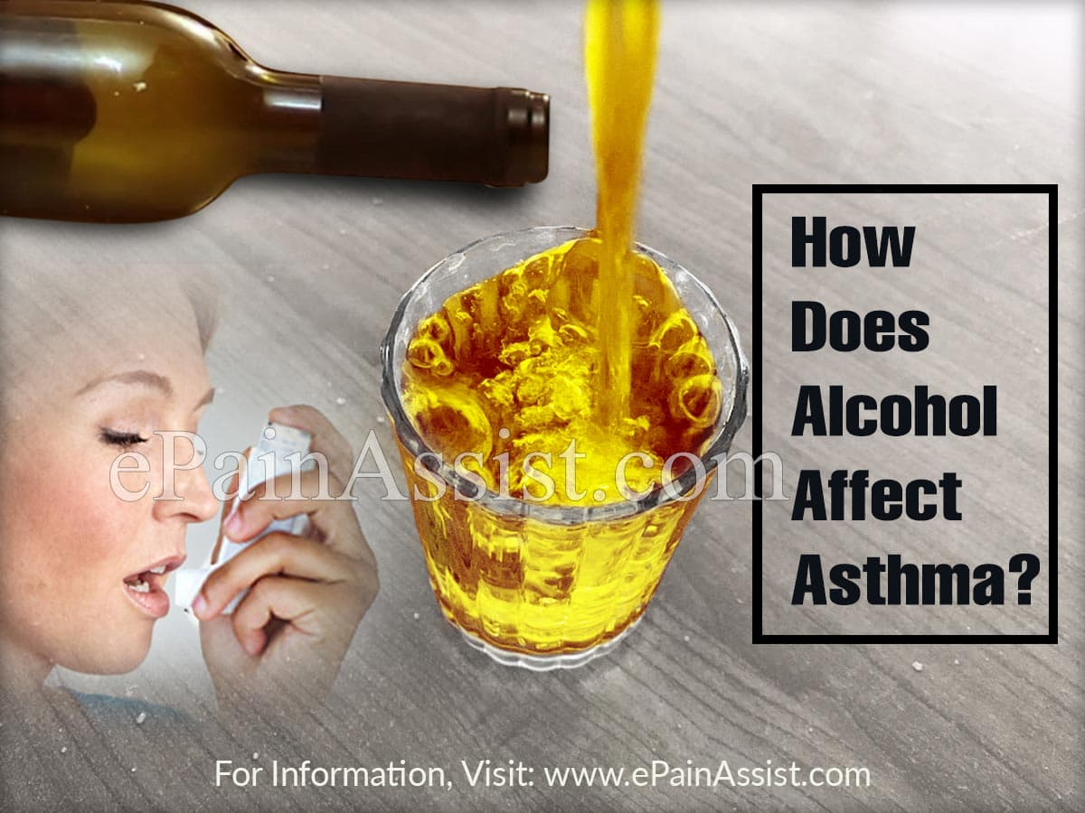 How Does Alcohol Affect Asthma?