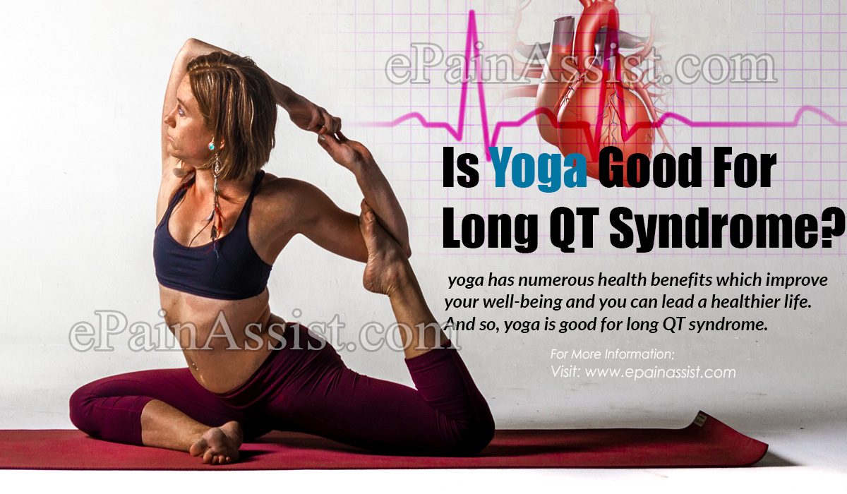 Is Yoga Good For Long QT Syndrome?
