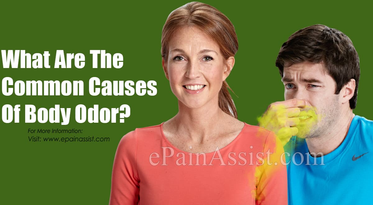 What Are The Common Causes Of Body Odor?