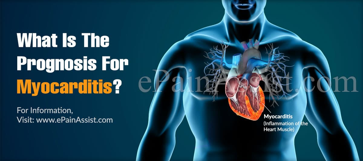 What Is The Prognosis For Myocarditis?