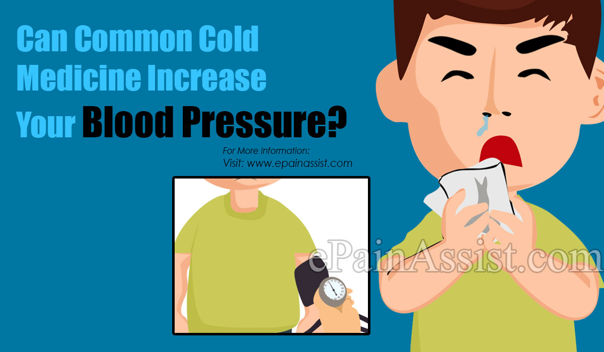 Can Common Cold Medicine Increase your Blood Pressure?