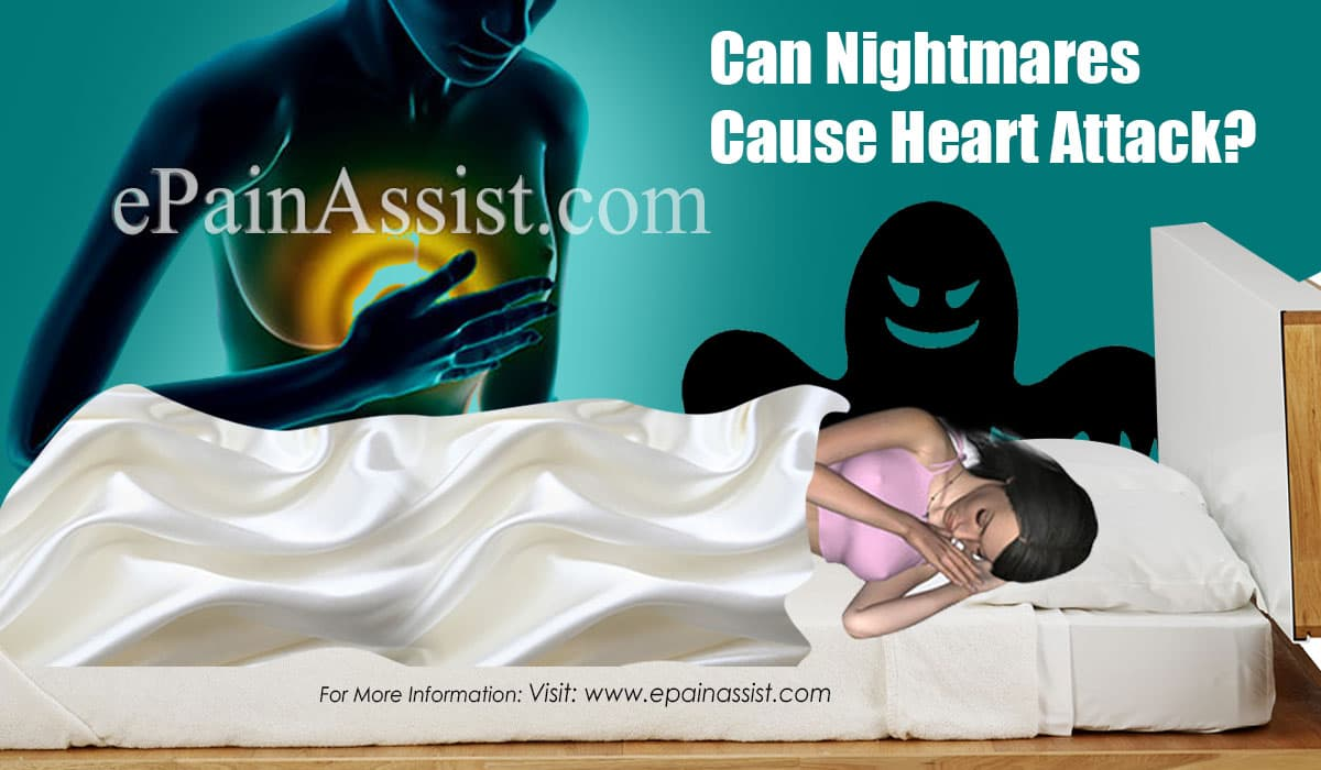 Can Nightmares Cause Heart Attack?