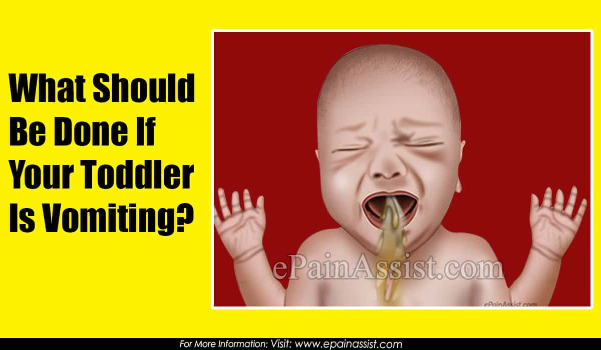 What Should Be Done If Your Toddler Is Vomiting?
