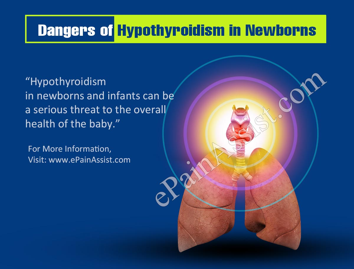 Dangers of Hypothyroidism in Newborns and Infants
