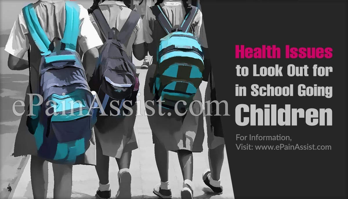 Health Issues to Look Out for in School Going Children