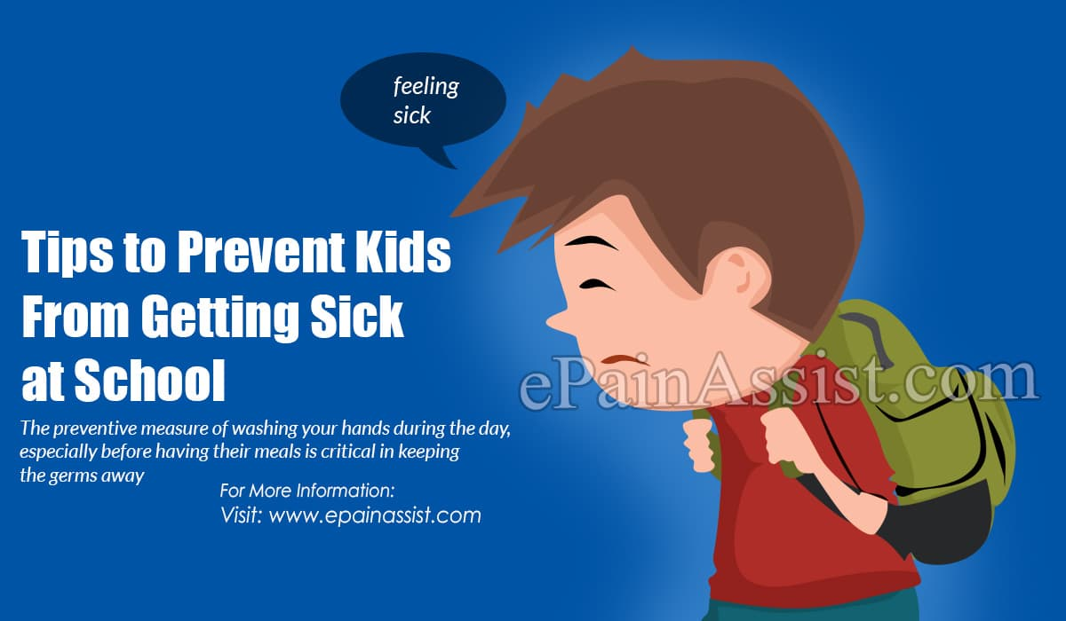 Tips to Prevent Kids From Getting Sick at School