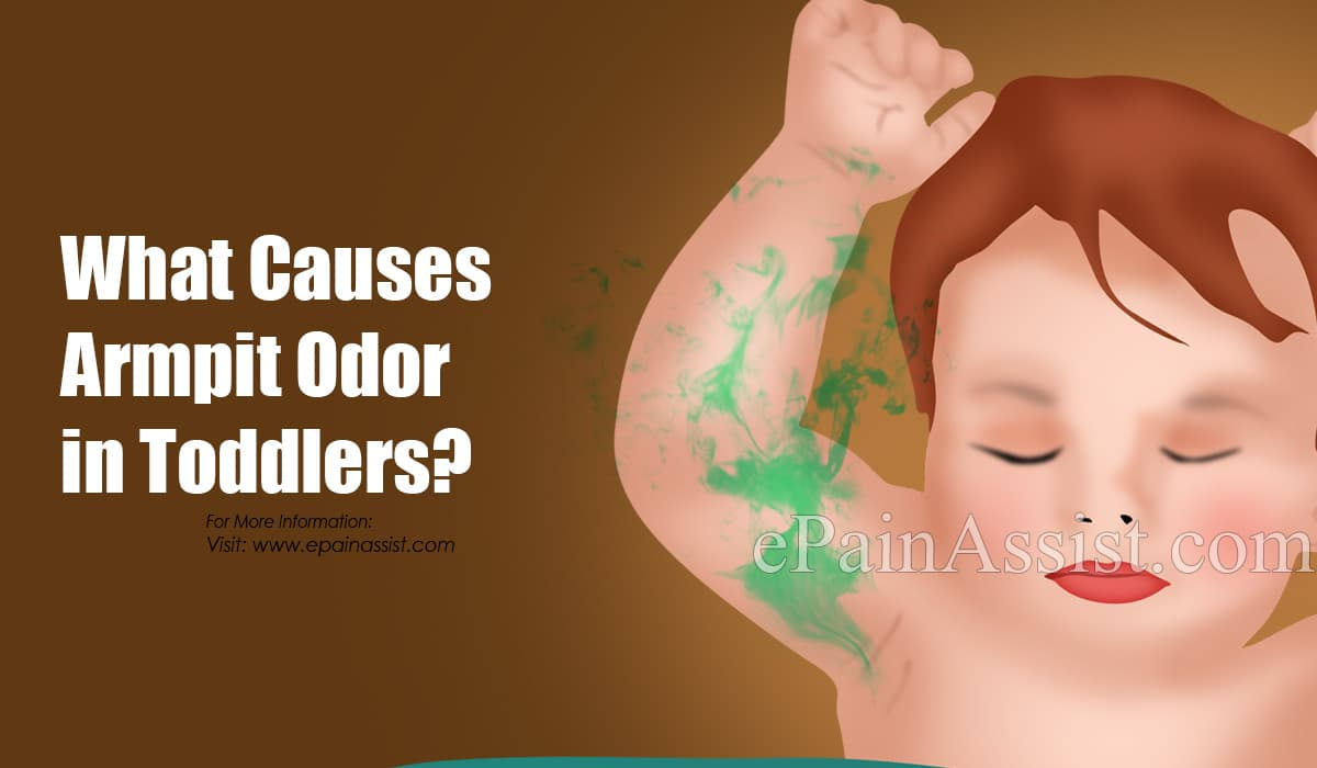 What Causes Armpit Odor in Toddlers?