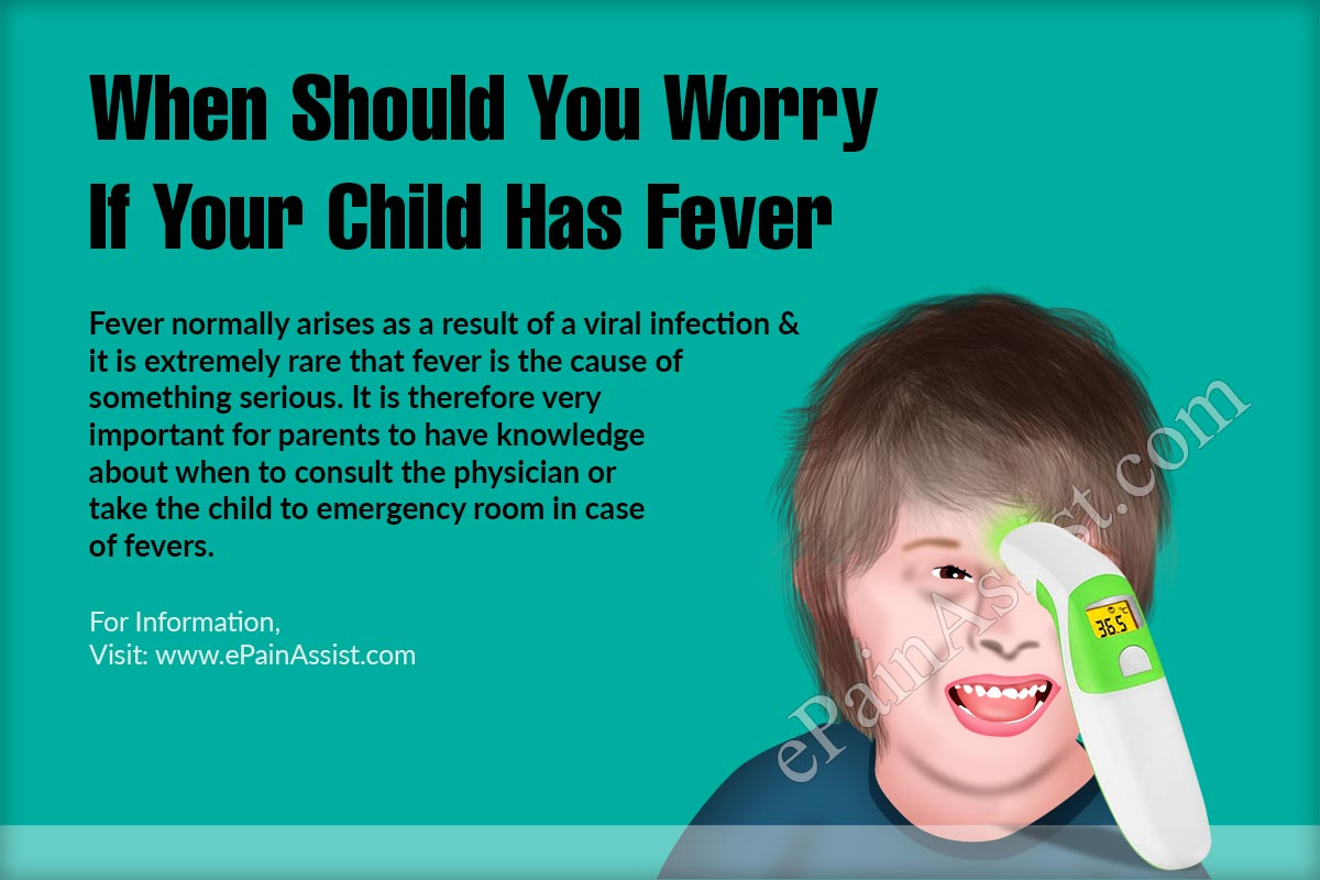 When Should You Worry If Your Child Has Fever?
