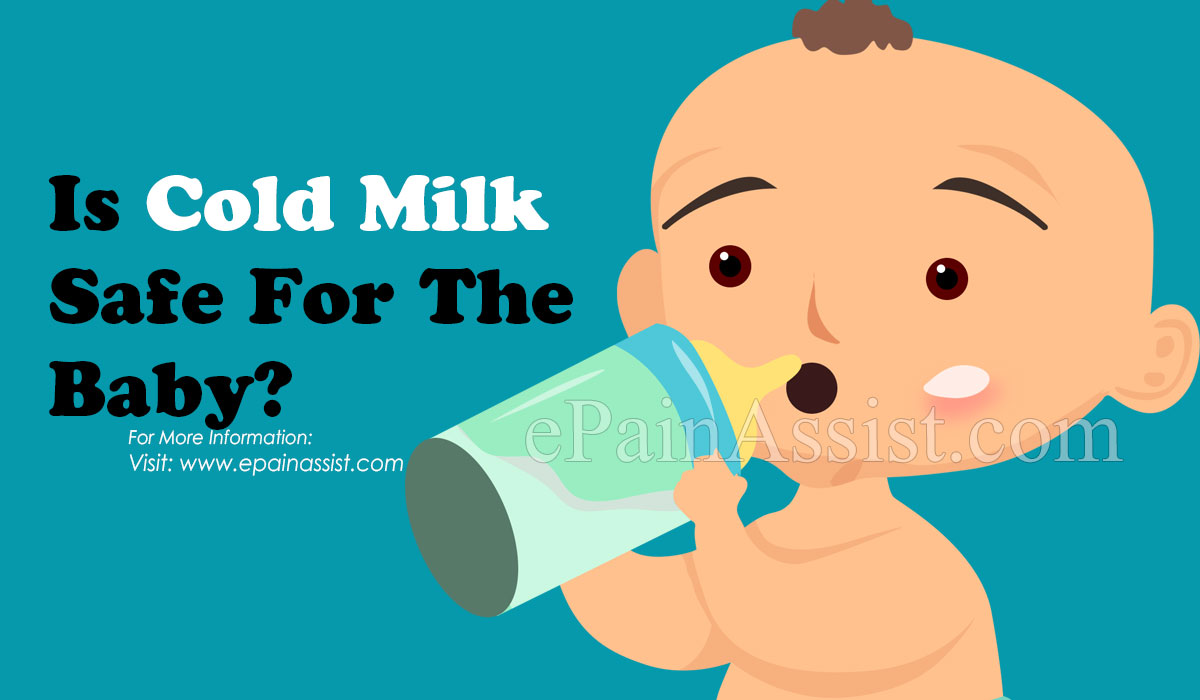 Is Cold Milk Safe For The Baby?