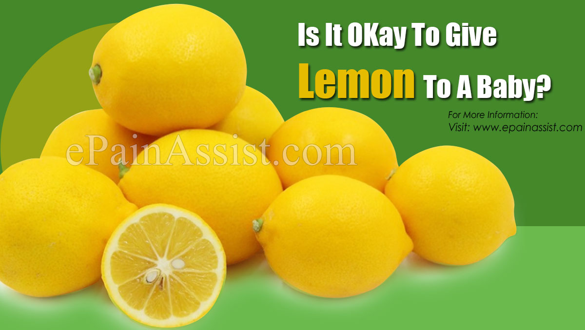 Is It OKay To Give Lemon To A Baby?