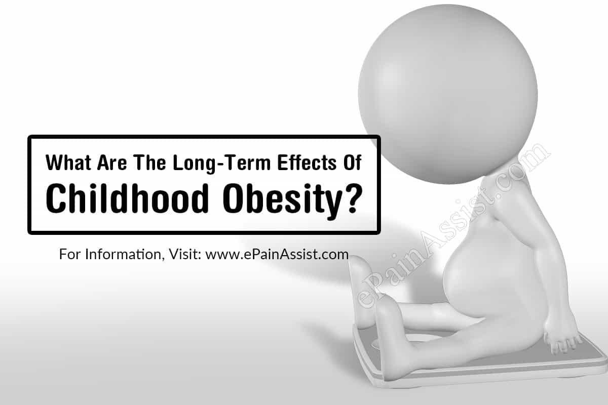 What Are The Long-Term Effects Of Childhood Obesity?