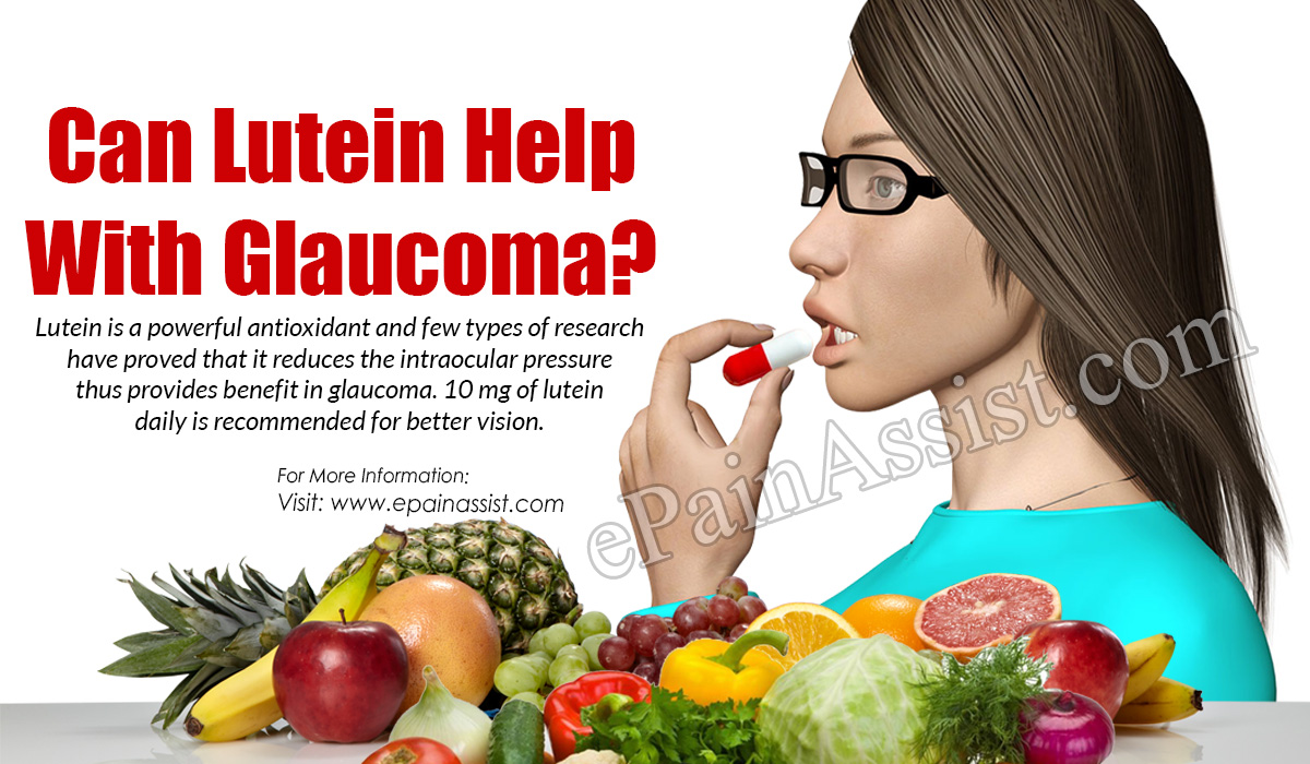 Can Lutein Help With Glaucoma?