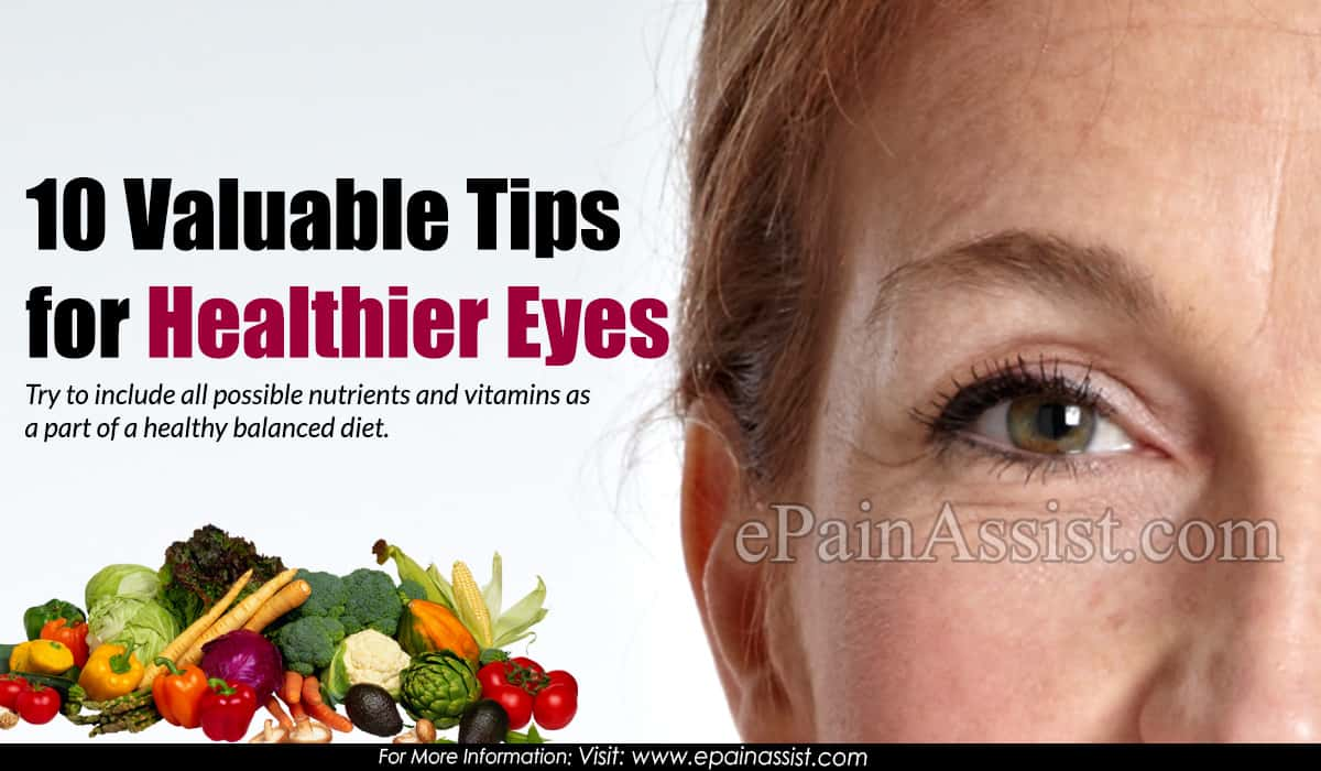 10 Valuable Tips for Healthier Eyes