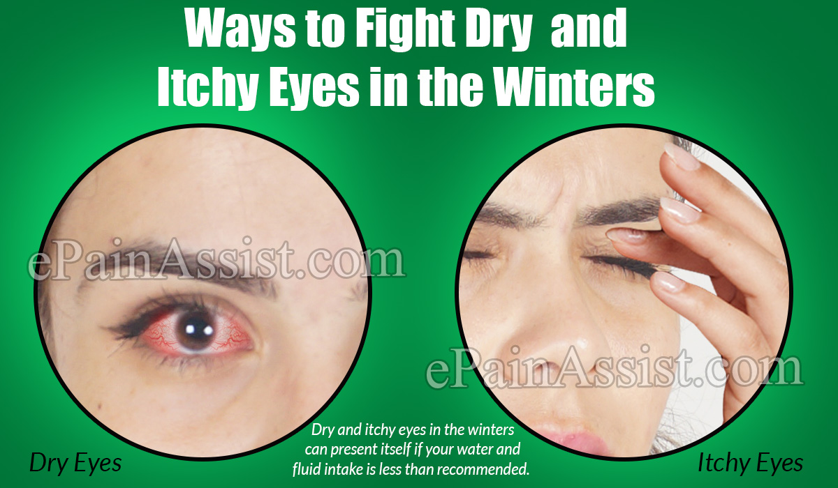 Ways To Fight Dry and Itchy Eyes in the Winters