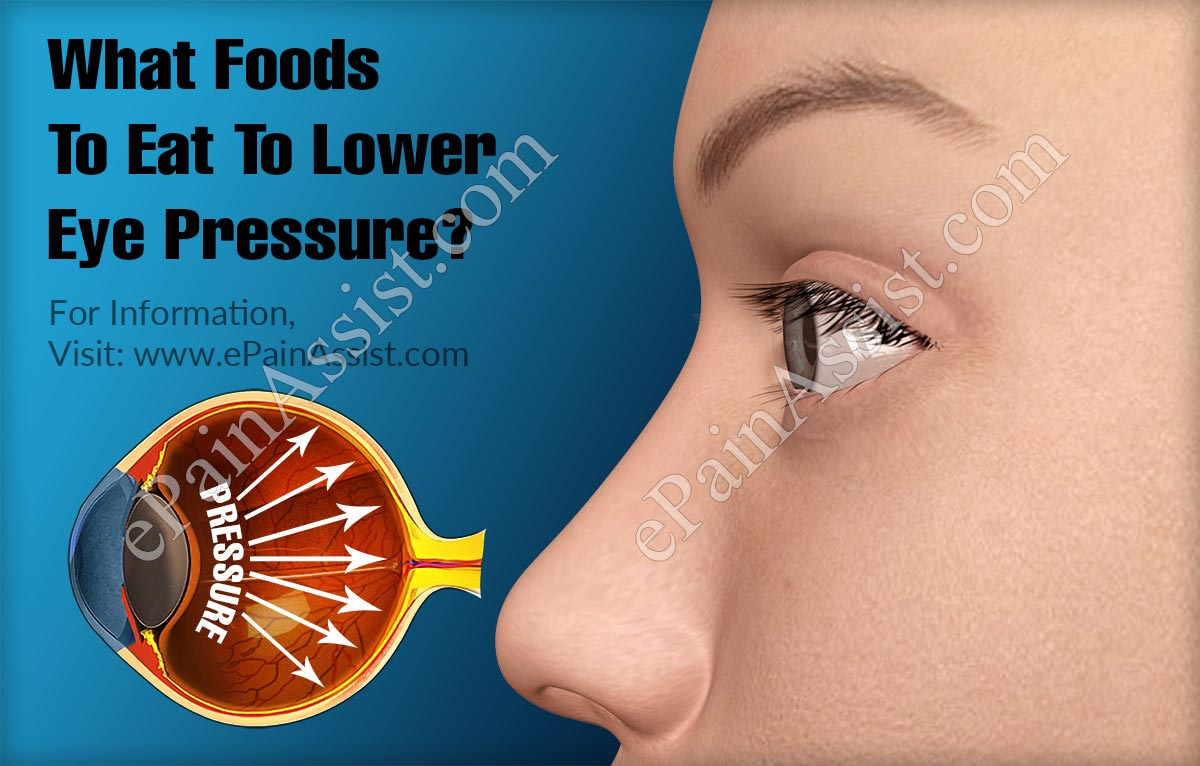 What Foods To Eat To Lower Eye Pressure?