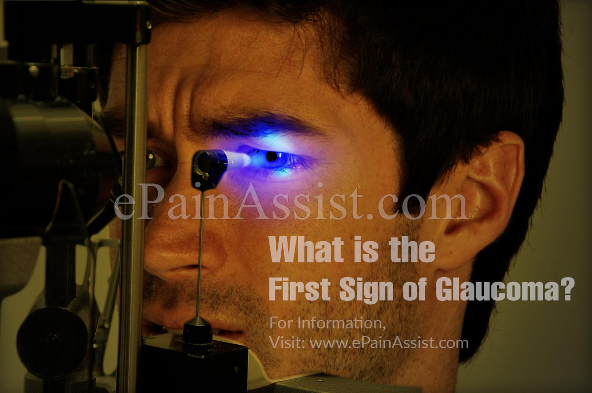 What is the First Sign of Glaucoma?