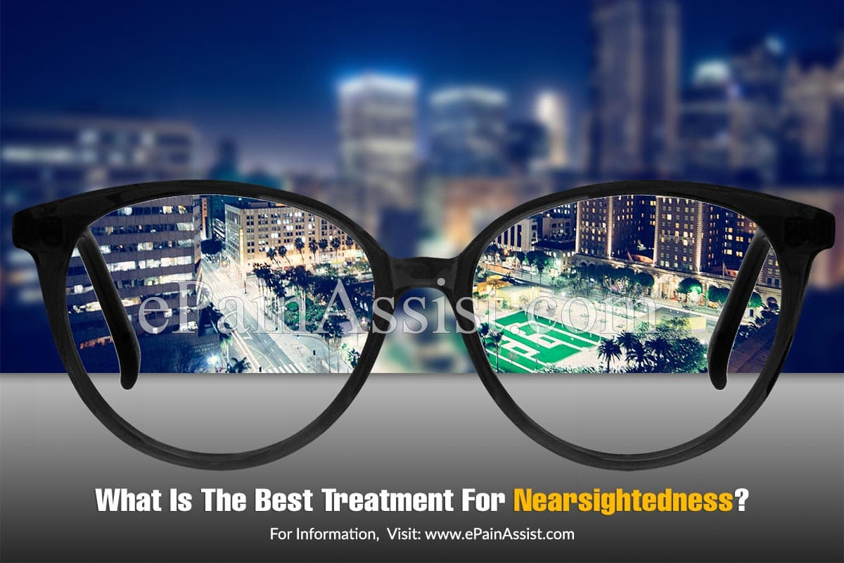 What Is The Best Treatment For Nearsightedness?