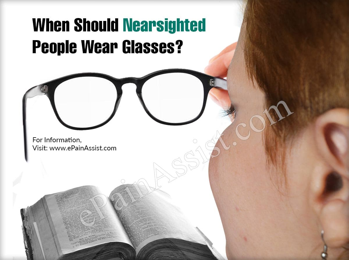 When Should Nearsighted People Wear Glasses?